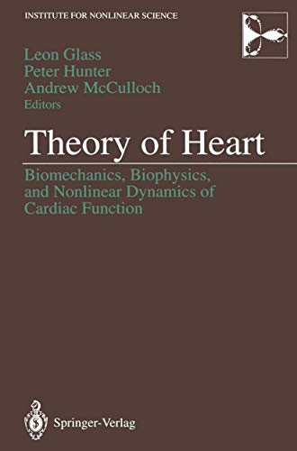 9780387974835: Theory of Heart: Biomechanics, Biophysics, and Nonlinear Dynamics of Cardiac Function (Institute for Nonlinear Science)