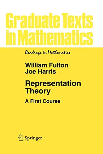 9780387974958: Representation Theory: A First Course (Graduate Texts in Mathematics)