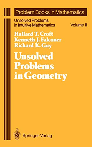 9780387975061: Unsolved Problems in Geometry: Unsolved Problems in Intuitive Mathematics (Problem Books in Mathematics)