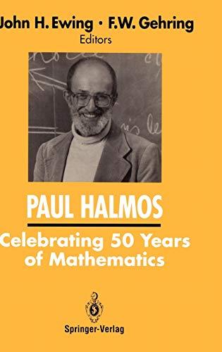 9780387975092: PAUL HALMOS Celebrating 50 Years of Mathematics