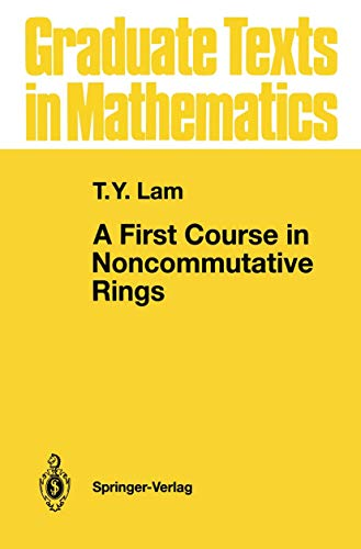 A First Course in Noncommutative Ring: T. Y. Lam