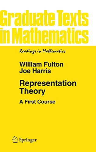 9780387975276: Representation Theory: A First Course (Graduate Texts in Mathematics / Readings in Mathematics)