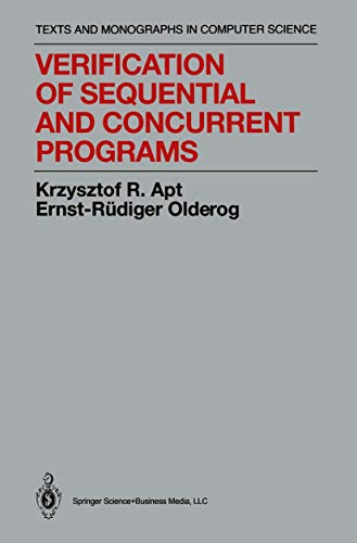 9780387975320: Verification of Sequential and Concurrent Programs (Texts & Monographs in Computer Science)