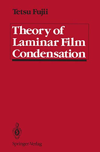 Theory of Laminar Film Condensation: Fujii, Tetsu