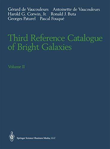 Third Reference Catalogue of Bright Galaxies: Volume: Gerard de Vaucouleurs;