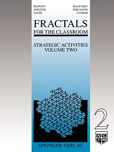 9780387975542: Fractals for the Classroom: Strategic Activities Volume Two