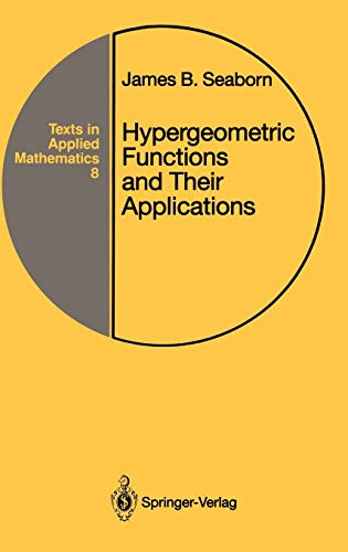 9780387975580: Hypergeometric Functions and Their Applications (Texts in Applied Mathematics)