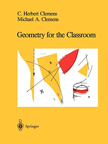 9780387975641: Geometry for the Classroom
