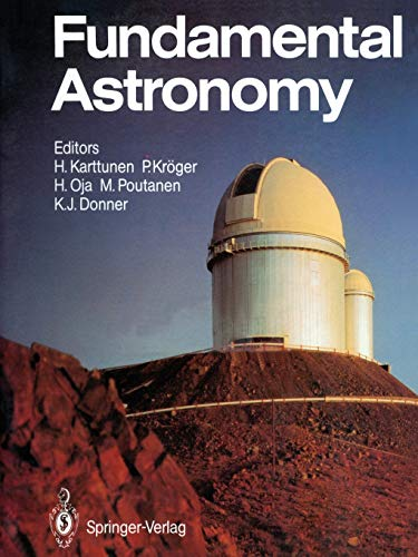 9780387975672: Fundamental Astronomy (Springer Study Edition)