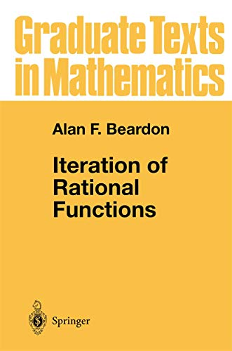 9780387975894: Iteration of Rational Functions: Complex Analytic Dynamical Systems (Graduate Texts in Mathematics)