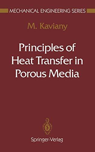 9780387975931: Principles of Heat Transfer in Porous Media (Mechanical Engineering Series)