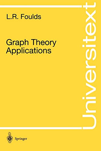 Graph Theory Applications (Universitext): Foulds, L.R.