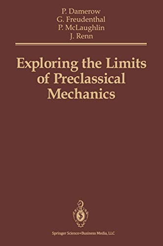 9780387976020: Exploring the Limits of Preclassical Mechanics: A Study of Conceptual Development in Early Modern Science : Free Fall and Compounded Motion in the Wo
