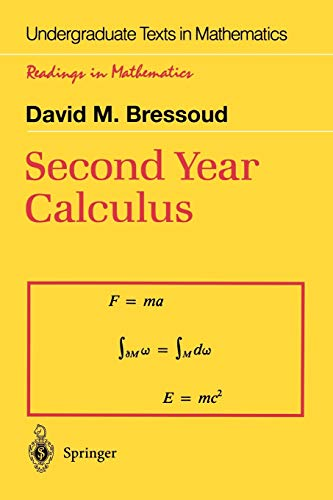 9780387976068: Second Year Calculus: From Celestial Mechanics to Special Relativity (Undergraduate Texts in Mathematics)