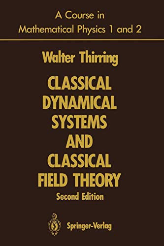 9780387976099: A Course in Mathematical Physics 1 and 2: Classical Dynamical Systems and Classical Field Theory