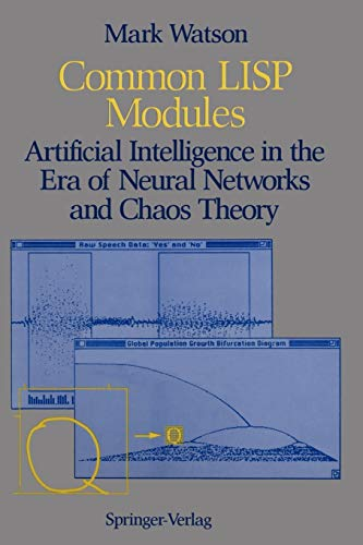 9780387976143: Common Lisp Modules: Artificial Intelligence in the Era of Neural Networks and Chaos Theory