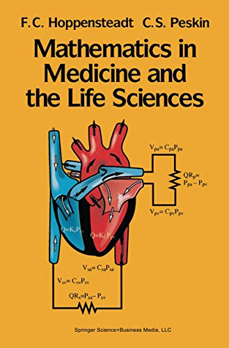 Mathematics in Medicine and the Life Sciences: Hoppensteadt, F.C.; Peskin,