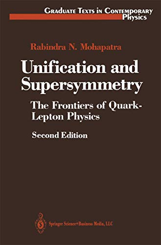 9780387976464: Unification and Supersymmetry: The Frontiers of Quark-Lepton Physics (Graduate Texts in Contemporary Physics)