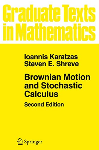 9780387976556: Brownian Motion and Stochastic Calculus: 113 (Graduate Texts in Mathematics)