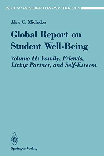 9780387976662: Global Report on Student Well-Being: Volume II: Family, Friends, Living Partner, and Self-Esteem (Recent Research in Psychology)