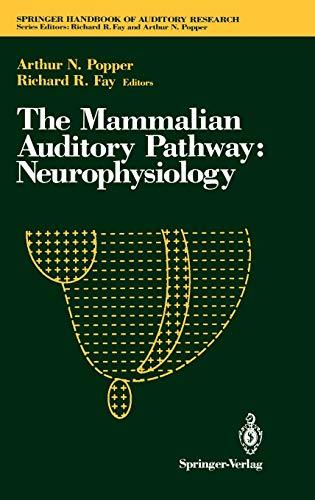 Mammalian Auditory Pathway: Neurophysiology, by Popper: Popper, Arthur N./ Fay, Richard R.