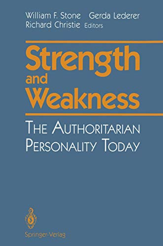 9780387976983: Strength and Weakness: The Authoritarian Personality Today