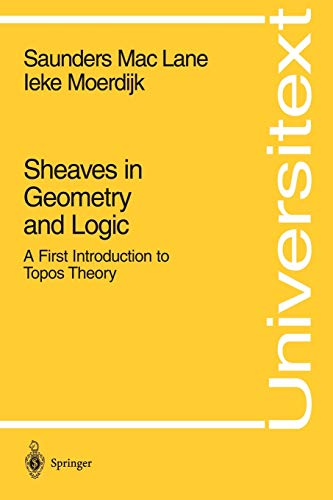 9780387977102: Sheaves in Geometry and Logic: A First Introduction to Topos Theory