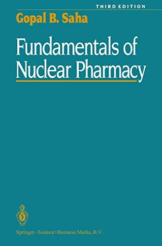 9780387977133: Fundamentals of Nuclear Pharmacy