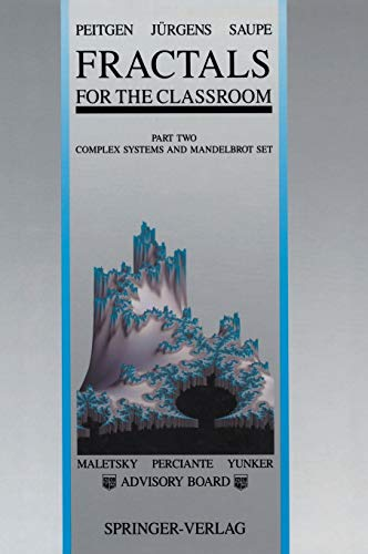 9780387977225: 002: Fractals for the Classroom: Part Two: Complex Systems and Mandelbrot Set