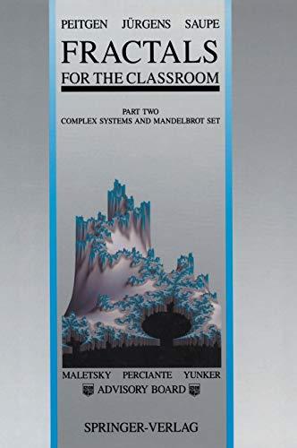 9780387977225: Fractals for the Classroom: Part Two: Complex Systems and Mandelbrot Set: Complex Systems and Mandelbrot Set Pt. 2