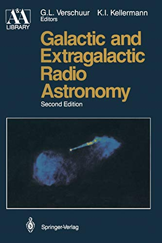 9780387977355: Galactic and Extragalactic Radio Astronomy (Astronomy and Astrophysics Library)