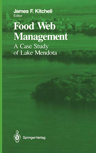 9780387977423: Food Web Management: A Case Study of Lake Mendota (Springer Series on Environmental Management)