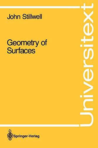 Geometry of Surfaces (Universitext): Stillwell, John