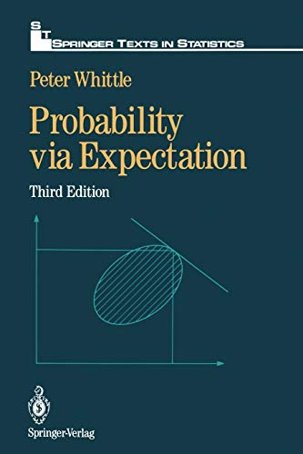 9780387977645: Probability via Expectation (Springer Texts in Statistics)