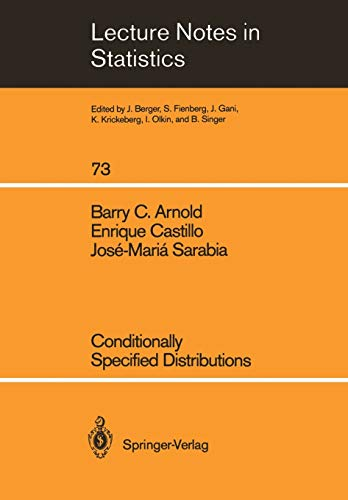 Conditionally Specified Distributions (Lecture Notes in Statistics): Barry C. Arnold