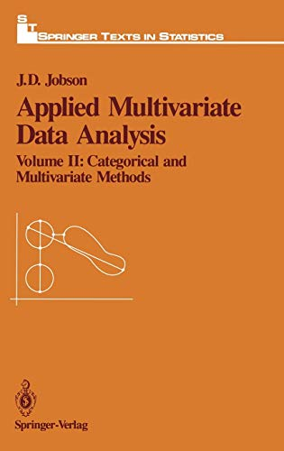 9780387978048: Applied Multivariate Data Analysis: Volume II: Categorical and Multivariate Methods (Springer Texts in Statistics)