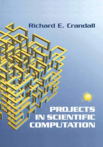 9780387978086: Projects in Scientific Computation