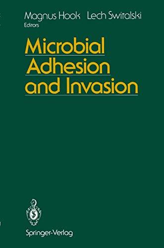 Microbial Adhesion and Invasion: Hook, Magnus; Switalski,