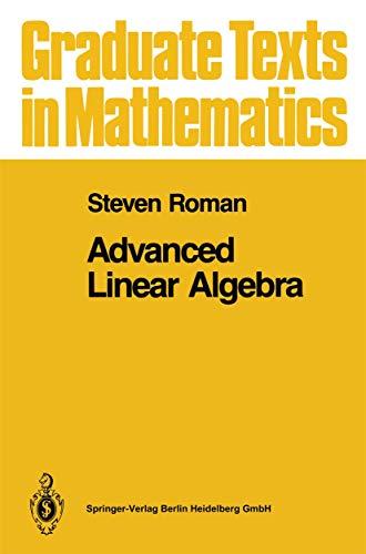 9780387978376: Advanced Linear Algebra