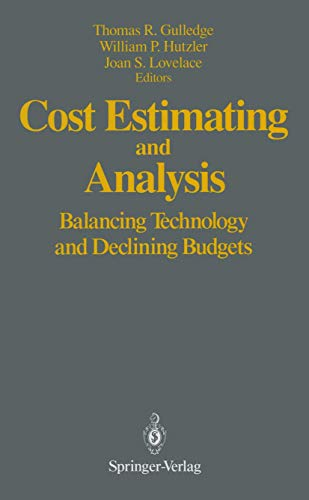 9780387978383: Cost Estimating and Analysis: Balancing Technology and Declining Budgets