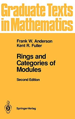 Rings and Categories of Modules: Anderson, Frank W.