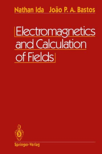 9780387978529: Electromagnetics and Calculation of Fields