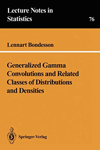9780387978666: Generalized Gamma Convolutions and Related Classes of Distributions and Densities (Lecture Notes in Statistics)