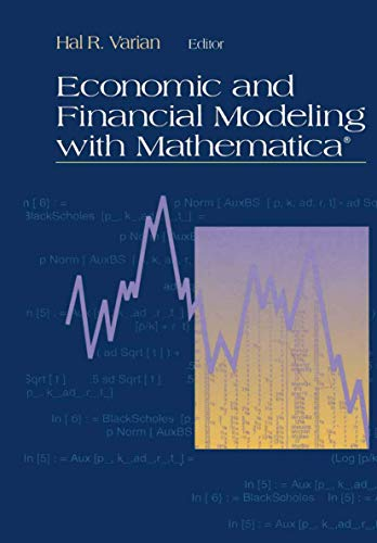 9780387978826: Economic and Financial Modeling with Mathematica®