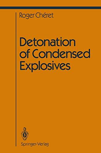 9780387978987: Detonation of Condensed Explosives (Shock Wave and High Pressure Phenomena)