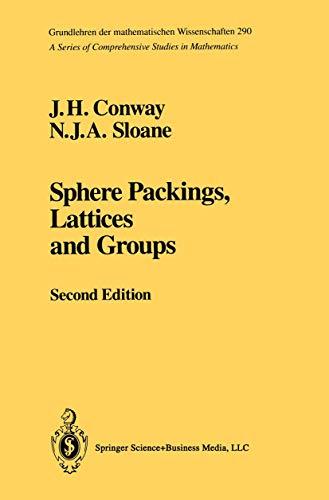 9780387979120: Sphere Packings, Lattices and Groups (Grundlehren Der Mathematischen Wissenschaften (Springer Hardcover))