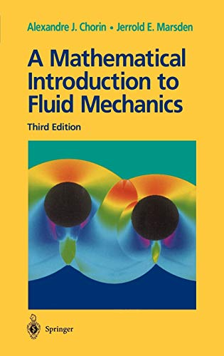 9780387979182: A Mathematical Introduction to Fluid Mechanics. : 3rd Edition