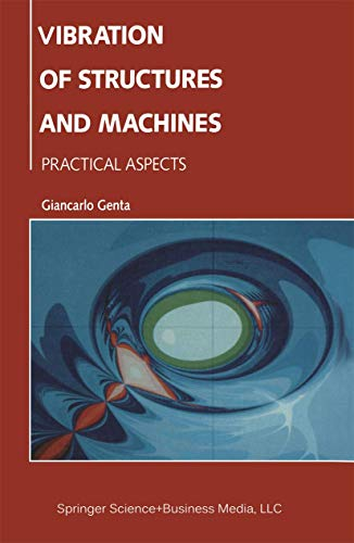 Vibration Of Structures And Machines: Giancarlo Genta