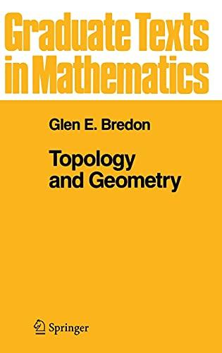 Topology and Geometry: Bredon, Glen E.