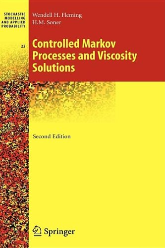 9780387979274: Controlled Markov Processes and Viscosity Solutions (Stochastic Modelling and Applied Probability) (Vol 25)